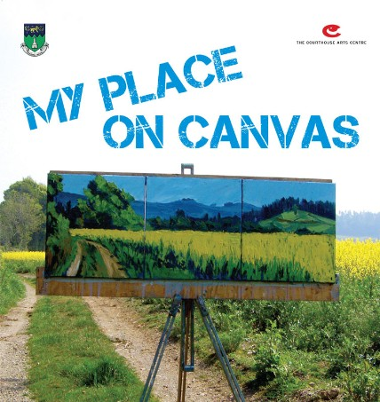 Art Exhibition: My Place On Canvas @ Tinahely  @ The courthouse Arts Centre | Tinahely | Wicklow | Ireland